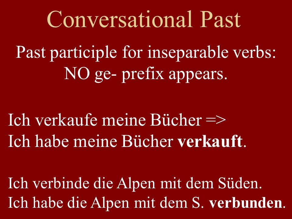 Past participle for inseparable verbs: