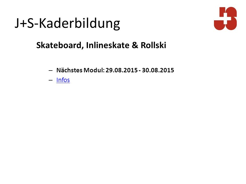 J+S-Kaderbildung Skateboard, Inlineskate & Rollski
