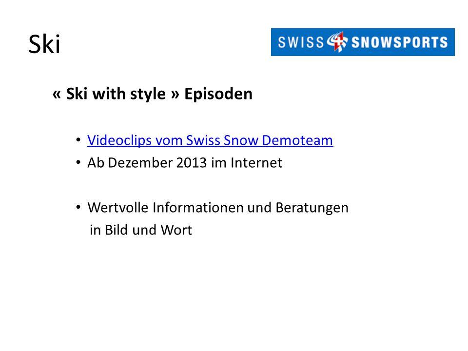 Ski « Ski with style » Episoden Videoclips vom Swiss Snow Demoteam