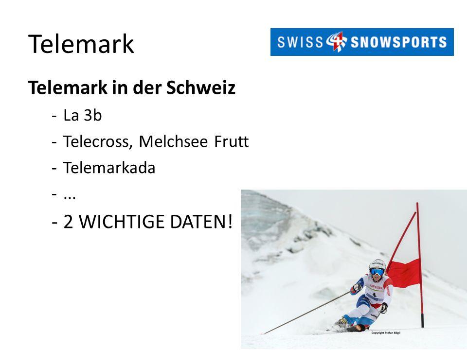 Telemark Telemark in der Schweiz 2 WICHTIGE DATEN! La 3b