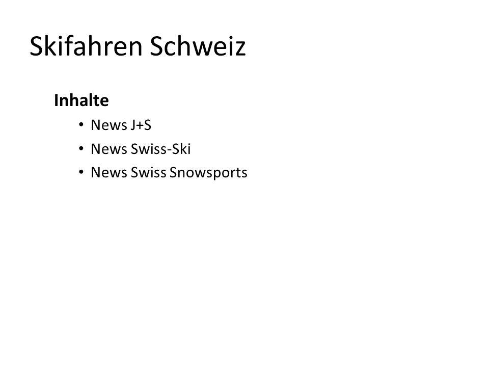 Skifahren Schweiz Inhalte News J+S News Swiss-Ski