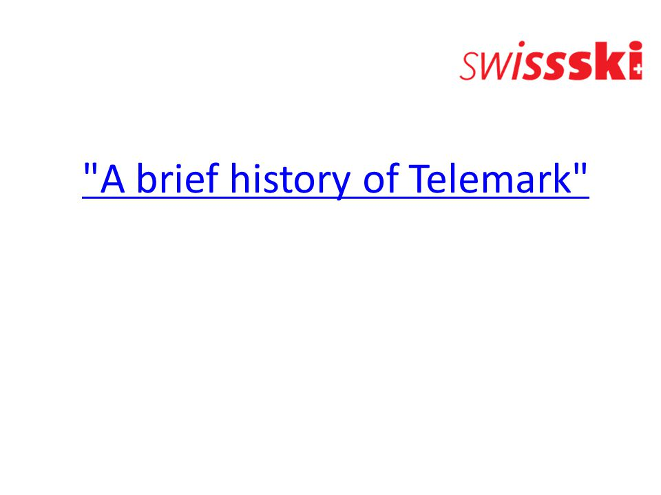 A brief history of Telemark