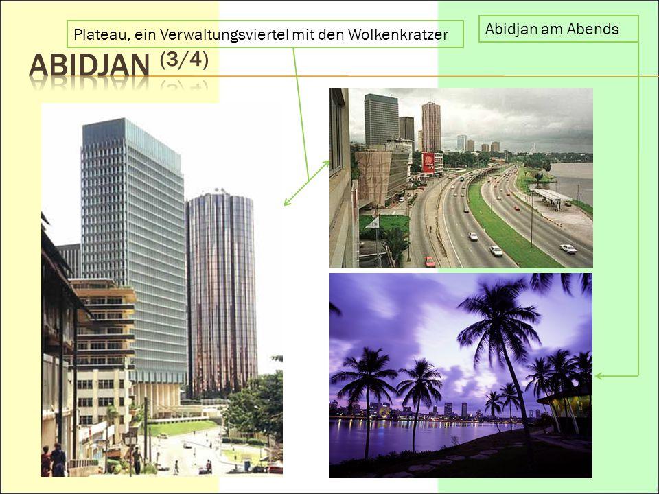 aBIDJAN (3/4) Abidjan am Abends