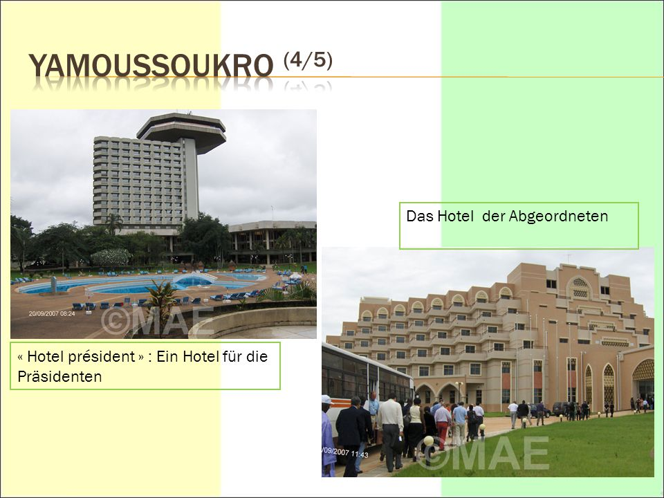 YAMOUSSOUKRO (4/5) Das Hotel der Abgeordneten