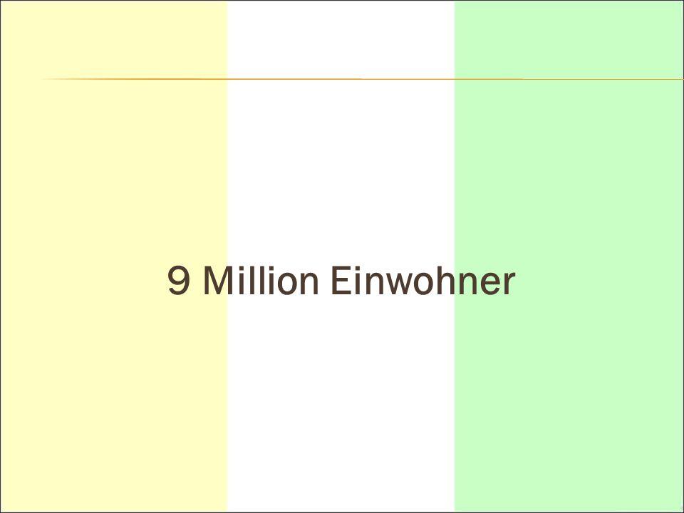 9 Million Einwohner