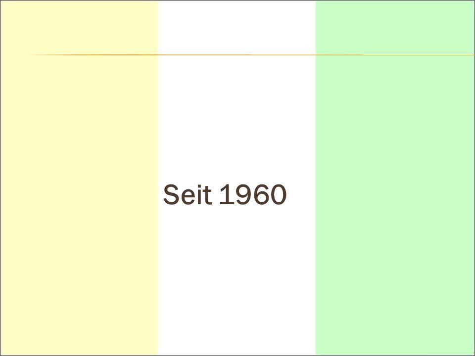 Seit 1960