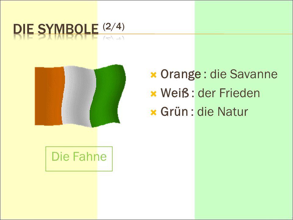 Die Symbole (2/4) Orange : die Savanne Weiß : der Frieden