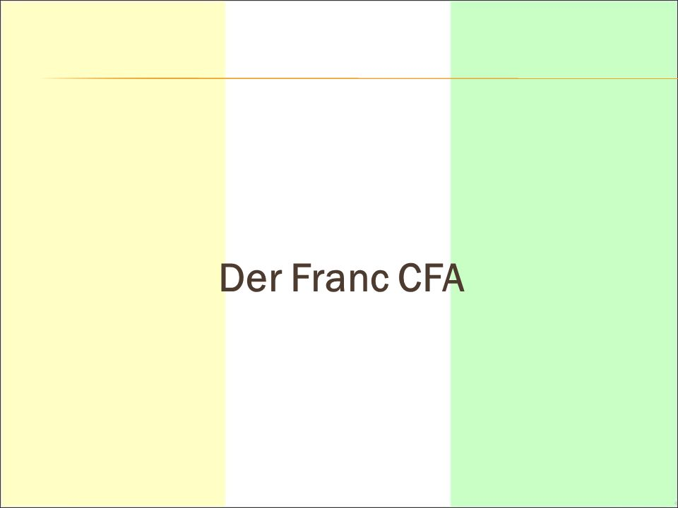Der Franc CFA