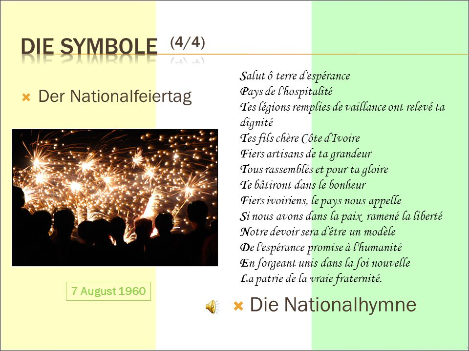 Die Symbole (4/4) Die Nationalhymne Der Nationalfeiertag