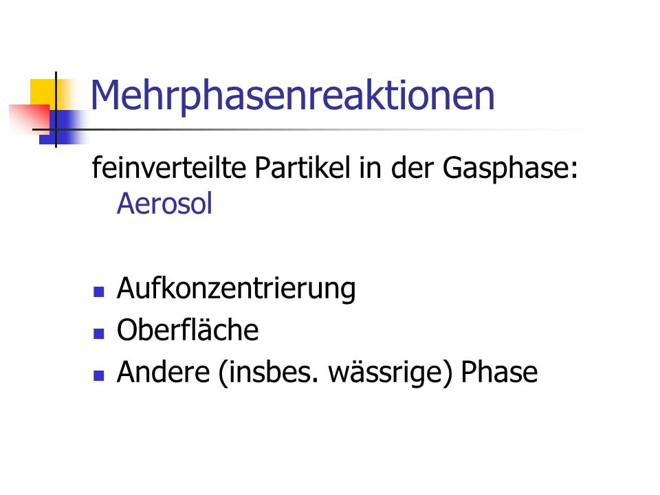 Mehrphasenreaktionen