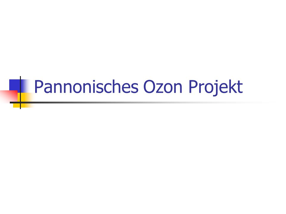 Pannonisches Ozon Projekt
