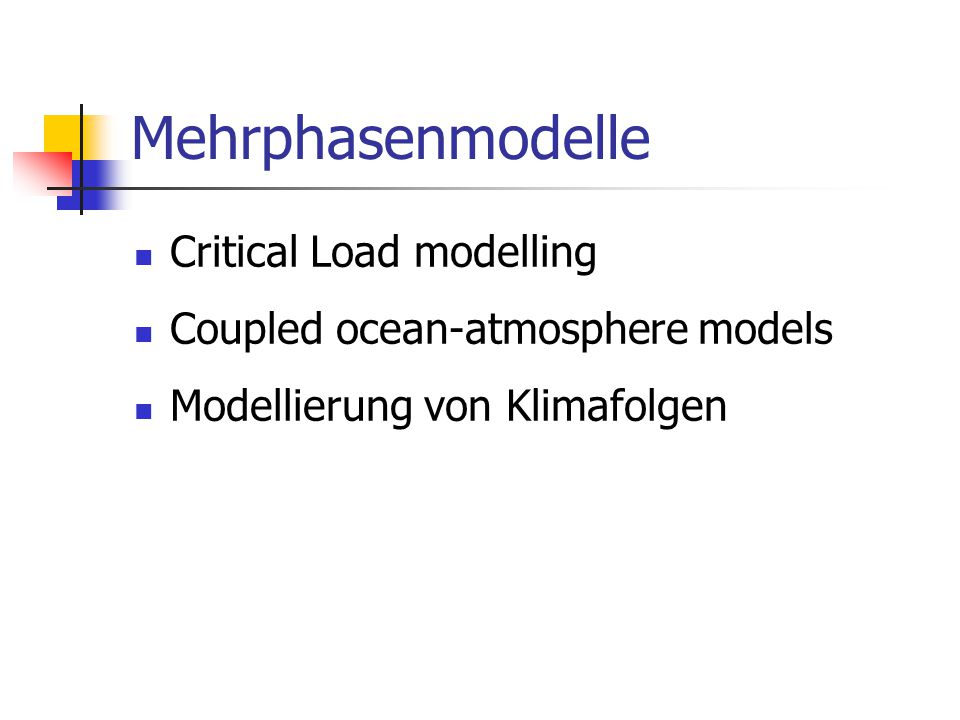 Mehrphasenmodelle Critical Load modelling