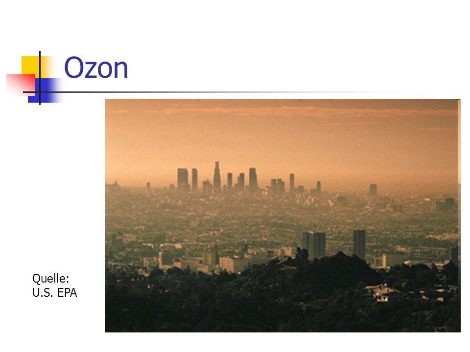 Ozon Quelle: U.S. EPA