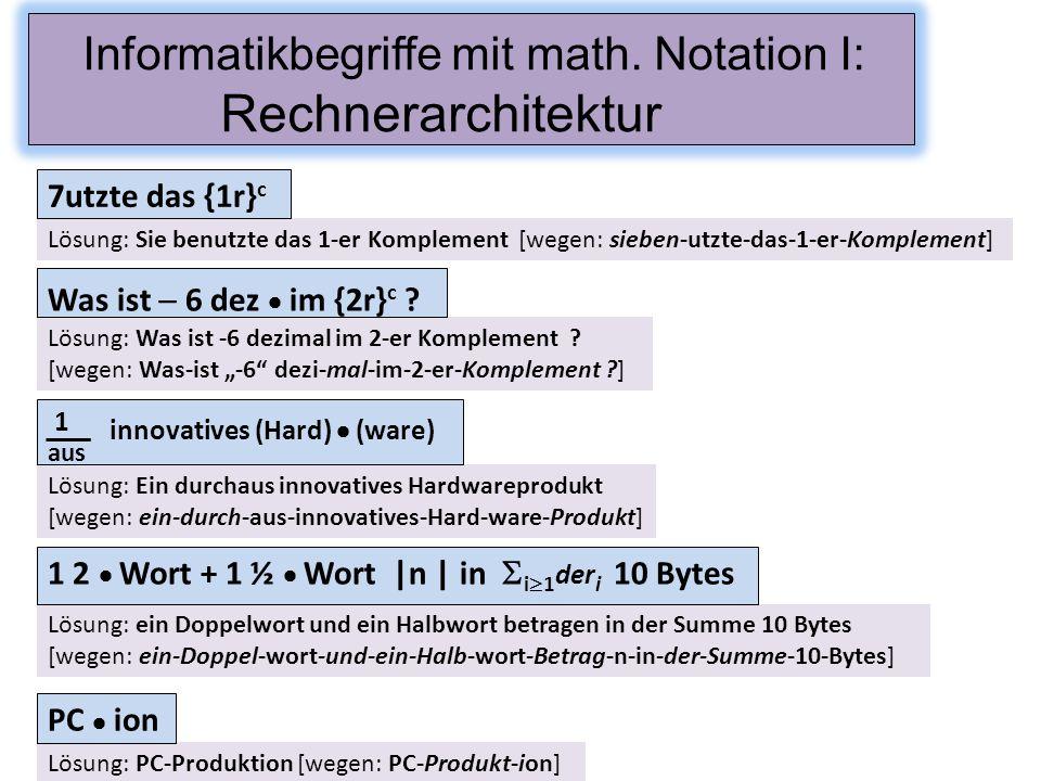 Informatikbegriffe mit math. Notation I: