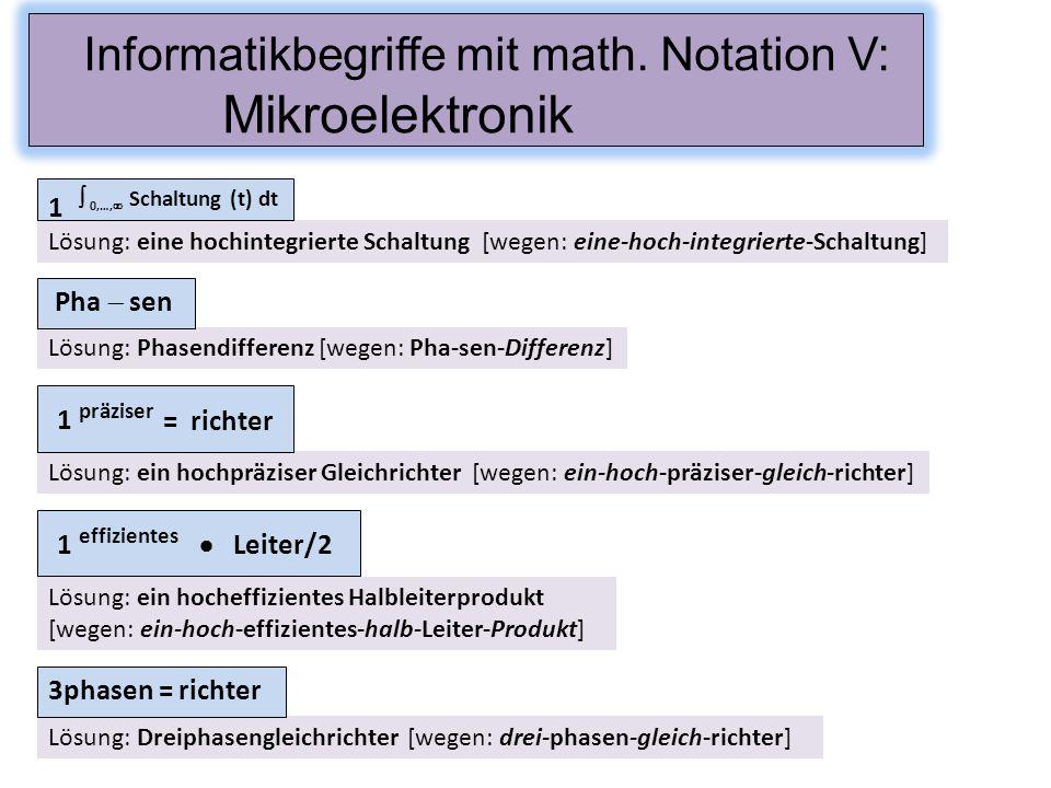 Informatikbegriffe mit math. Notation V: