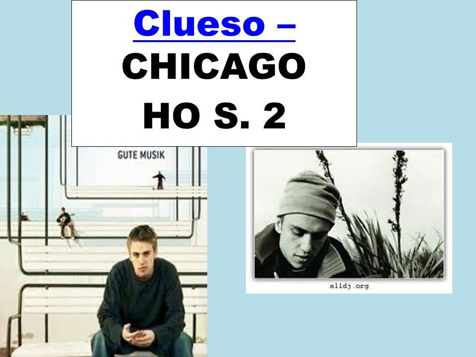 Clueso – CHICAGO HO S. 2 Clueso