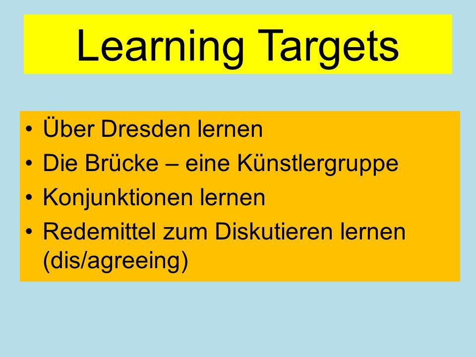 Learning Targets Über Dresden lernen Die Brücke – eine Künstlergruppe