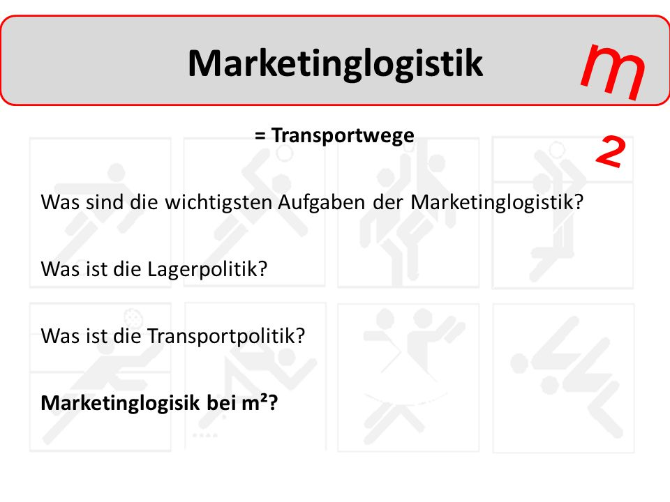 Marketinglogistik = Transportwege
