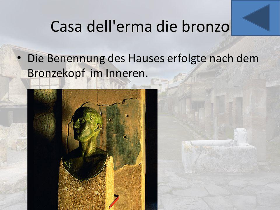 Casa dell erma die bronzo