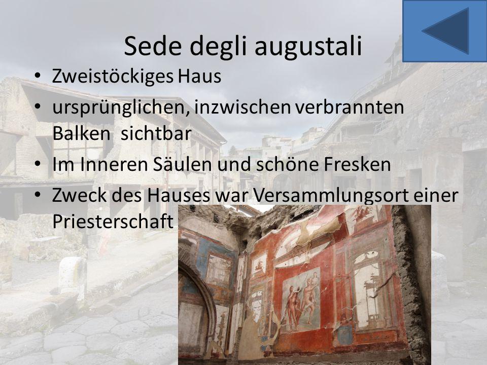 Sede degli augustali Zweistöckiges Haus