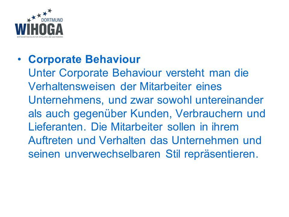 Corporate Behaviour Unter Corporate Behaviour versteht man die Verhaltensweisen der Mitarbeiter eines Unternehmens, und zwar sowohl untereinander als auch gegenüber Kunden, Verbrauchern und Lieferanten.
