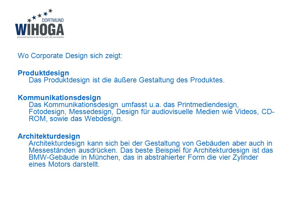 Wo Corporate Design sich zeigt: