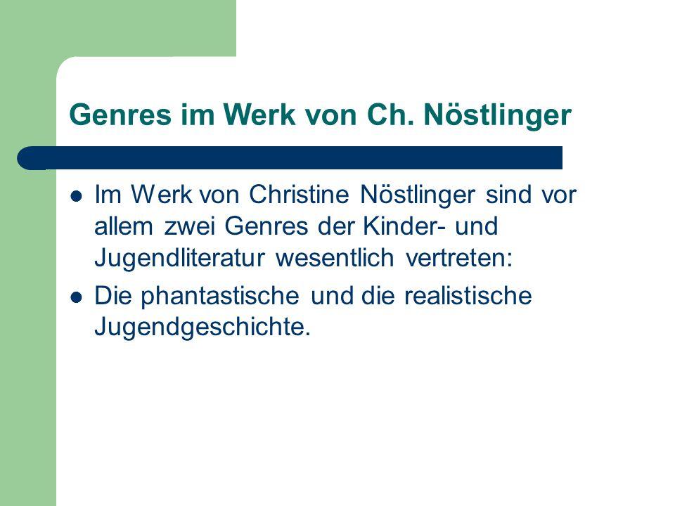 Genres im Werk von Ch. Nöstlinger