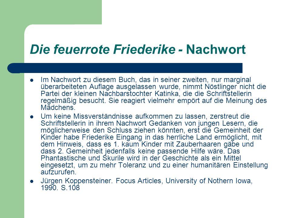 Die feuerrote Friederike - Nachwort