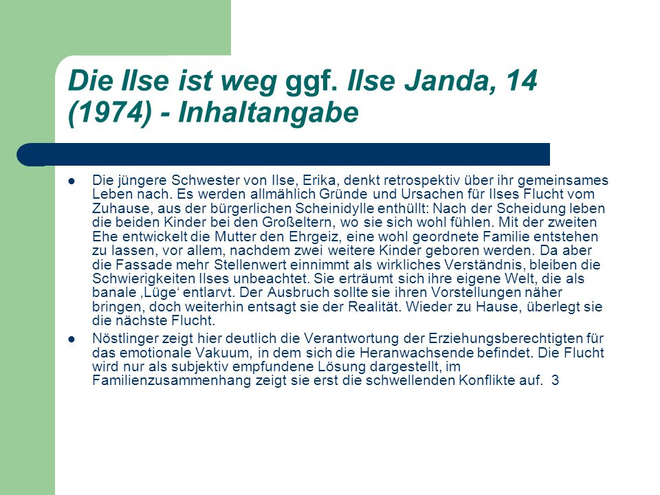 Die Ilse ist weg ggf. Ilse Janda, 14 (1974) - Inhaltangabe
