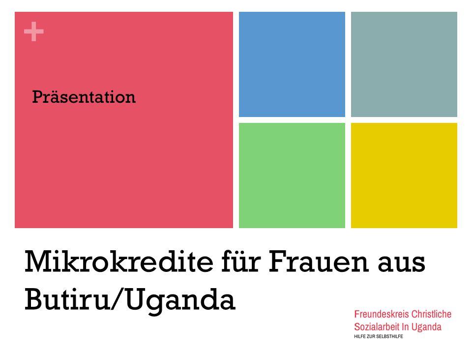 Mikrokredite für Frauen aus Butiru/Uganda