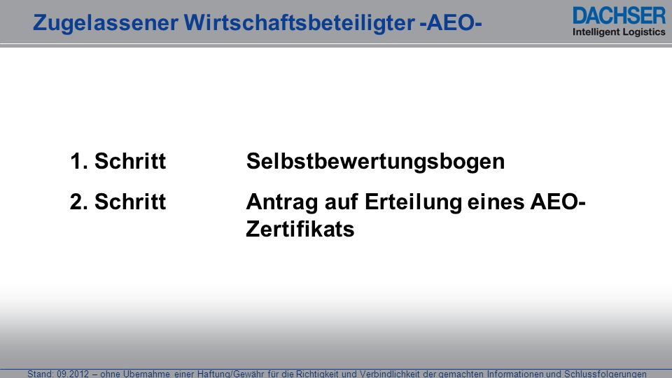Zugelassener Wirtschaftsbeteiligter -AEO-