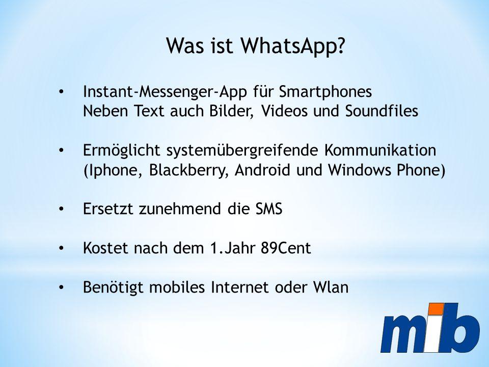 Was ist WhatsApp Instant-Messenger-App für Smartphones