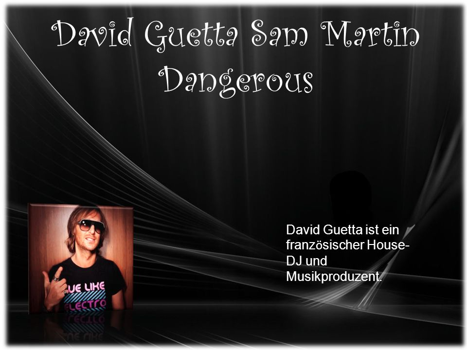 David Guetta Sam Martin Dangerous