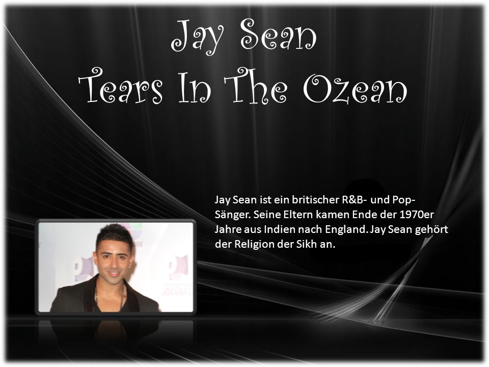 Jay Sean Tears In The Ozean