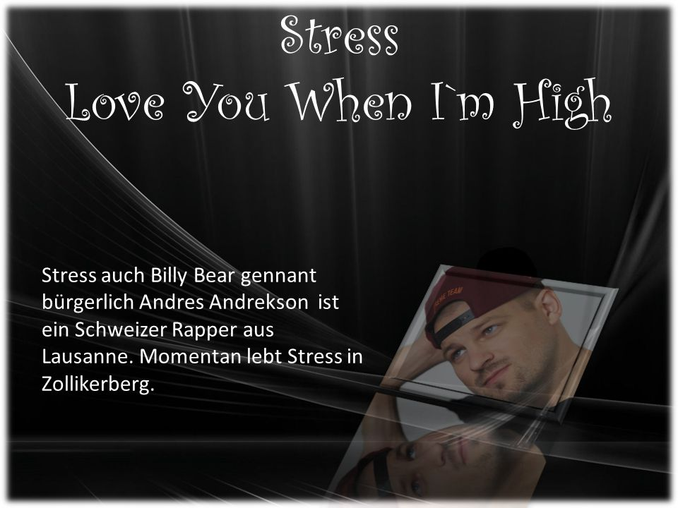 Stress Love You When I`m High