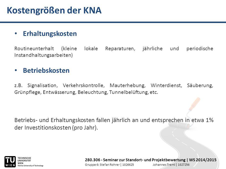 Kostengrößen der KNA Erhaltungskosten Betriebskosten