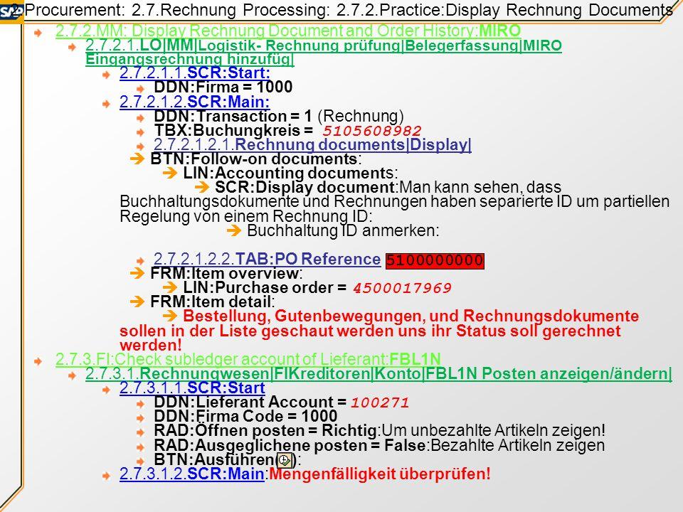 2. Procurement: 2. 7. Rechnung Processing: 2. 7. 2