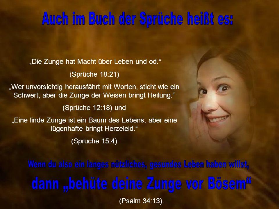 """""""Die Zunge hat Macht über Leben und od. (Sprüche 18:21)"""