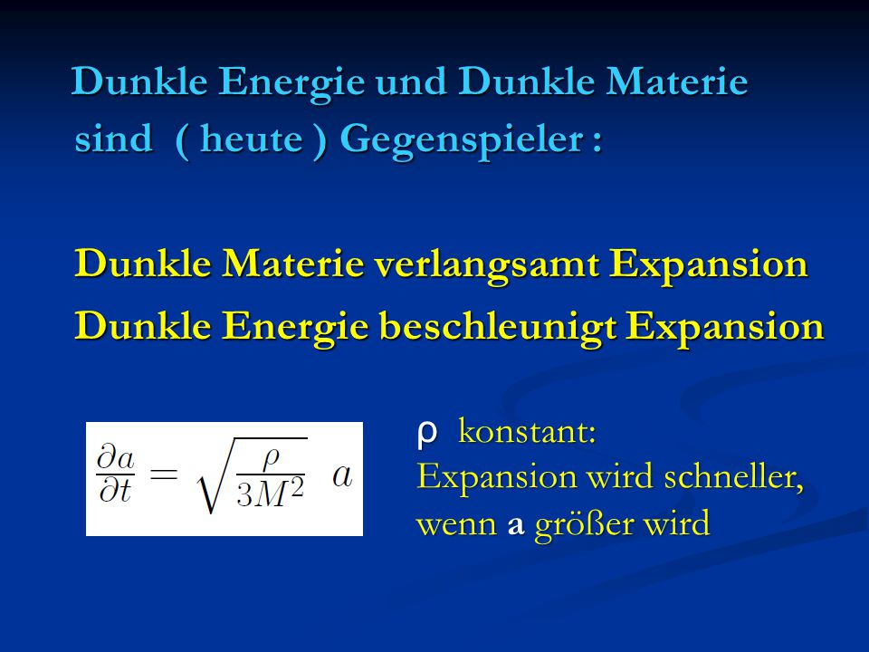 Dunkle Energie und Dunkle Materie
