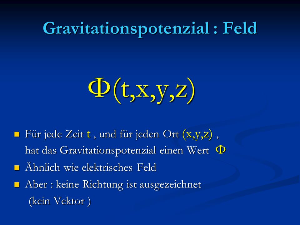 Gravitationspotenzial : Feld
