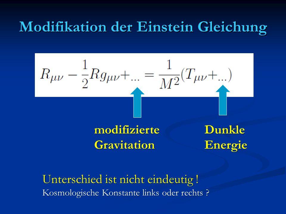 Modifikation der Einstein Gleichung