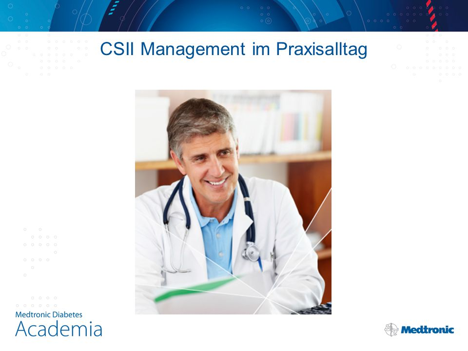 CSII Management im Praxisalltag
