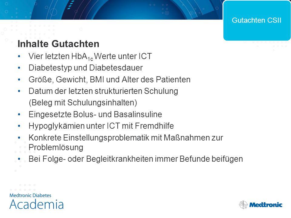 Inhalte Gutachten Vier letzten HbA1c Werte unter ICT