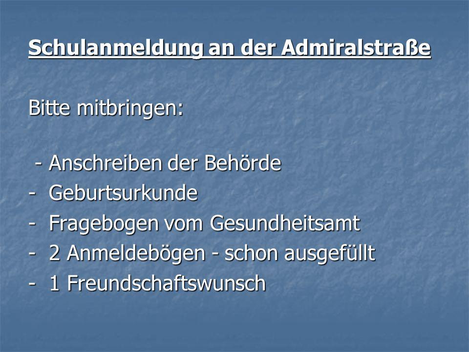 Schulanmeldung an der Admiralstraße