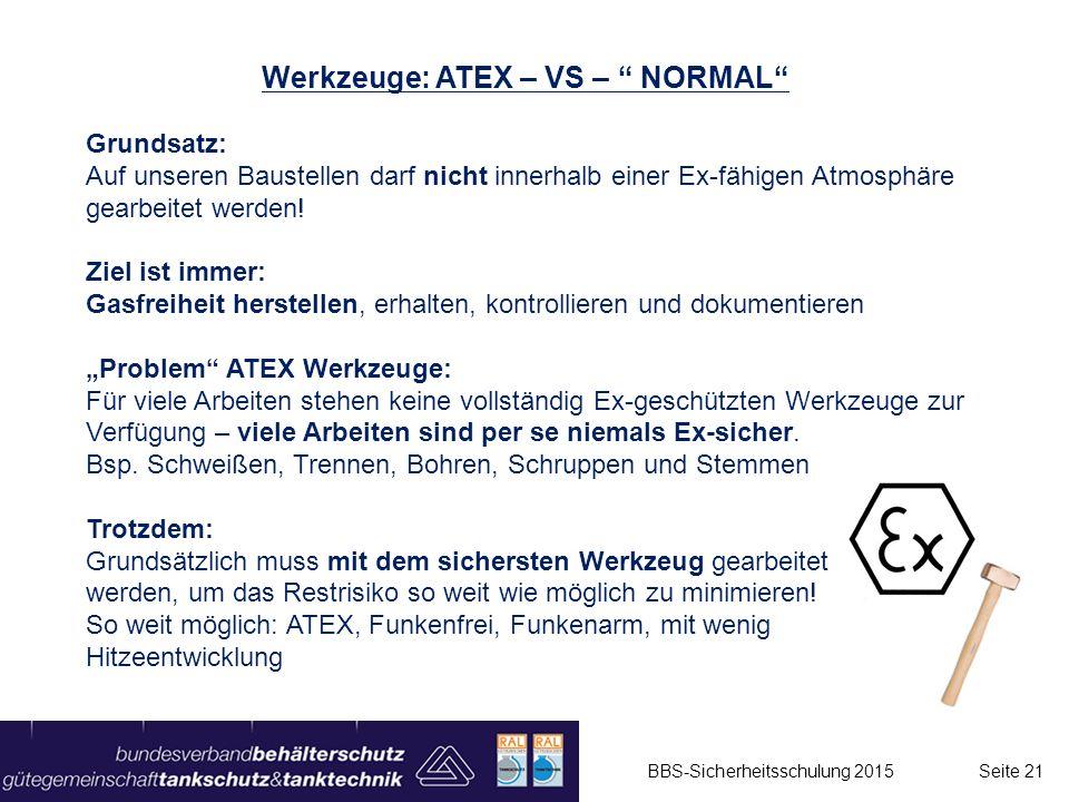 Werkzeuge: ATEX – VS – NORMAL
