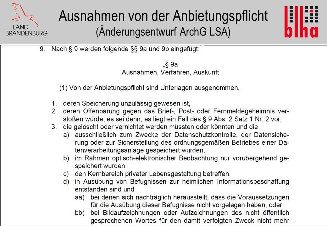 Ausnahmen von der Anbietungspflicht (Änderungsentwurf ArchG LSA)