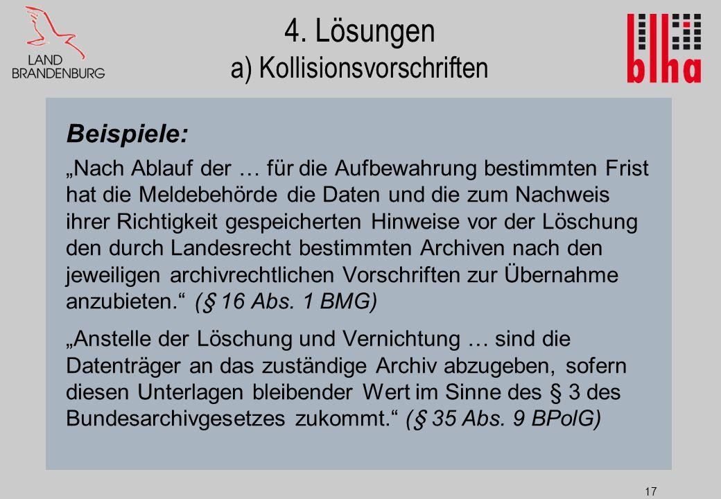 4. Lösungen a) Kollisionsvorschriften