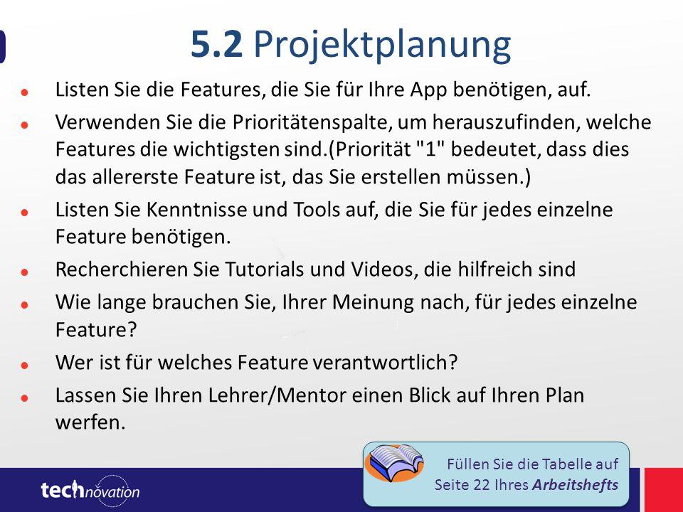 5.3 Wettbewerbsanalyse Was macht Ihre App besser als andere angebotene Apps Ist Ihre App benutzerfreundlich