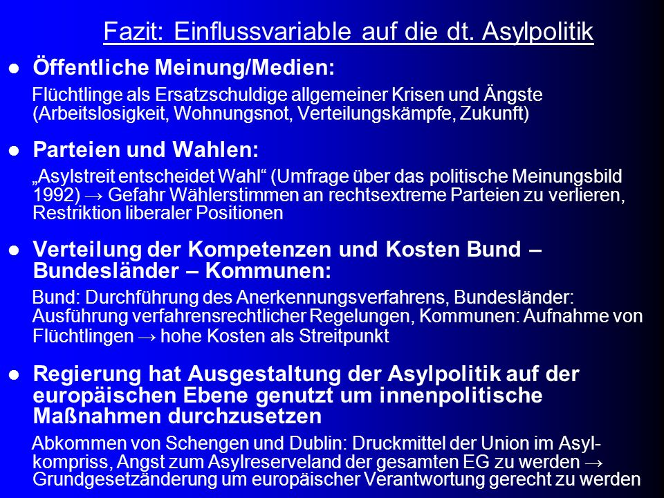 Fazit: Einflussvariable auf die dt. Asylpolitik