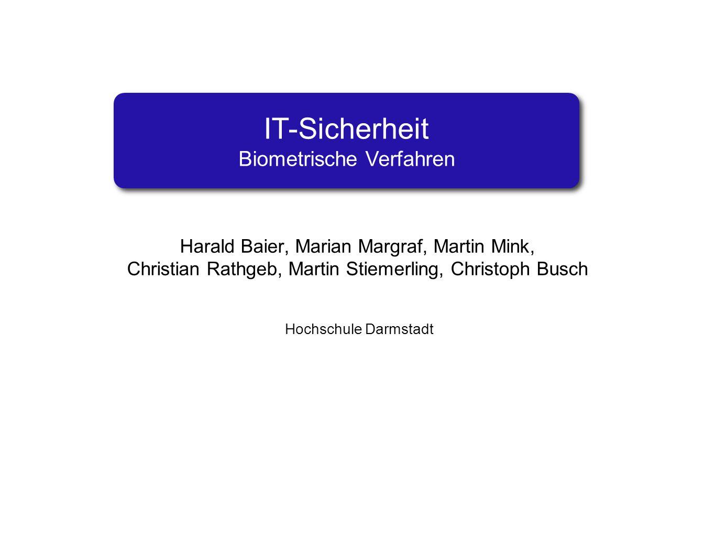 IT-Sicherheit Biometrische Verfahren